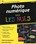 Photographie num�rique pour les Nuls,...