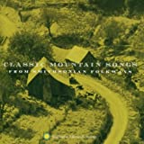 Classic Mountain Songs from Smithsonian Folkways ~ Classic Mountain Songs