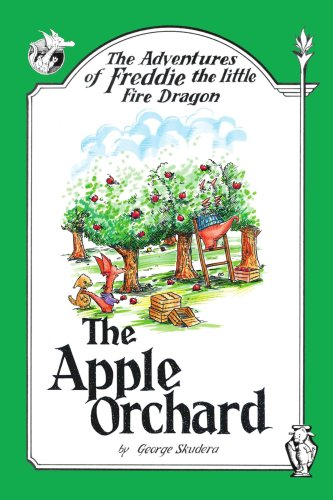 Image for The Adventures of Freddie the little Fire Dragon: The Apple Orchard