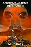 Ancient Aliens on Mars II