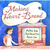 Making Heart-Bread: