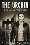 img - for The Urchin: Plague of Vampires book / textbook / text book