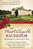 img - for The Most Eligible Bachelor Romance Collection: Nine Historical Novellas Celebrate Marrying for All the Right Reasons book / textbook / text book