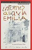 img - for Intorno Alla Via Emilia: Per Una Geografia Culturale Dell'Italia Contemporanea (Italian Edition) book / textbook / text book
