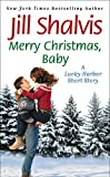 img - for Merry Christmas, Baby: A Lucky Harbor short story book / textbook / text book