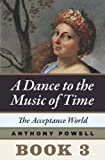 Image of The Acceptance World: Book 3 of A Dance to the Music of Time