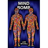 Mind Bomb - Revised third editionby Luke Mitchell