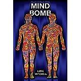 Mind Bomb - Revised third editionby Luke Mitchell