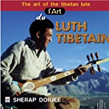 L'Art Du Luth Tibetain by Tibet