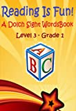 Reading Is Fun!: A Dolch Sight Words Book - Level 3 - Grade 1