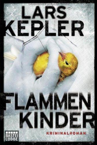 Buchseite und Rezensionen zu 'Flammenkinder: Kriminalroman. Joona Linna, Bd. 3' von Lars Kepler