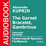 img - for The Garnet Bracelet, Gambrinus [Russian Edition] book / textbook / text book