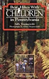img - for Best Hikes with Children in Pennsylvania book / textbook / text book