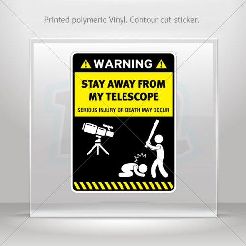 Decals Stickers Funny Stay Away From My Telescope Vehicle Weatherproof Sports Car Helmet 0500 X4X87