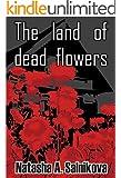The Land Of Dead Flowers (Serial killer thriller): Supernatural