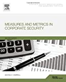 img - for Measures and Metrics in Corporate Security, Second Edition book / textbook / text book