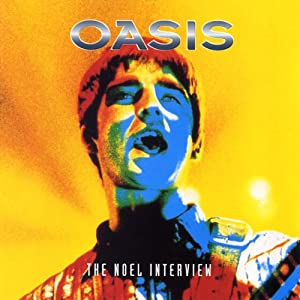 Oasis & Noel Gallagher: A Rockview Audiobiography | [Joe Jacks]