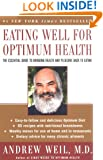 Eating Well for Optimum Health: The Essential Guide to Bringing Health and Pleasure Back to Eating