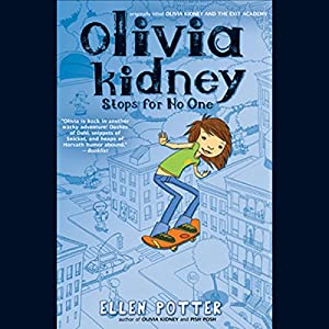 Olivia Kidney Stops for No One Audiobook