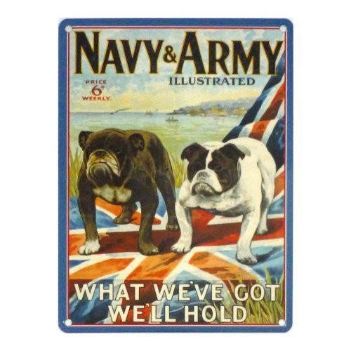 "Metal sign-Army Navy &-Retro metal sign-Cartello da parete ""%2F %2F stile vintage-nostalgico Bulldog-What we've got we'll hold"