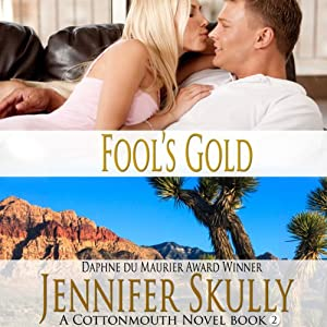 Fool's Gold: Cottonmouth Book 2 (Cottonmouth Series) | [Jennifer Skully, Jasmine Haynes]