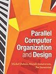 Parallel Computer Organization and De...