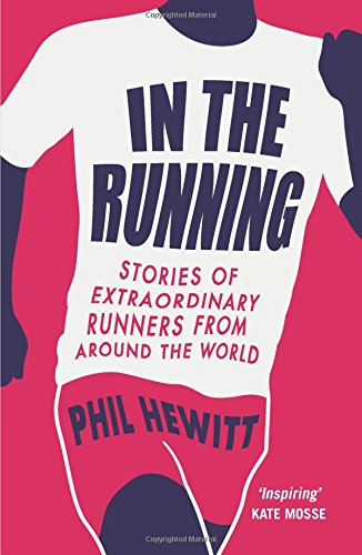 in-the-running-stories-of-extraordinary-runners-from-around-the-world