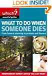 What to Do When Someone Dies: From Fu...