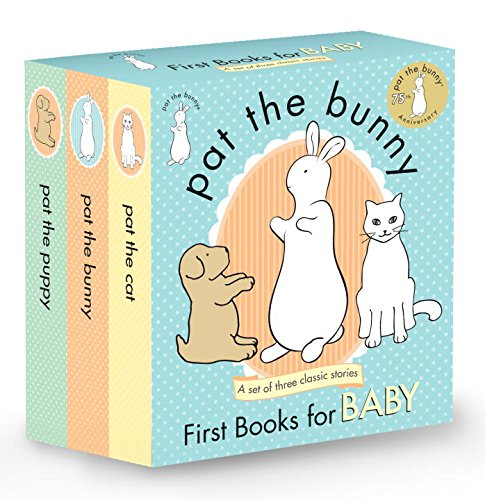 Pat the Bunny: First Books for Baby (Pat the Bunny) (Touch-and-Feel) - Dorothy Kunhardt