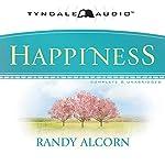 Happiness | Randy Alcorn