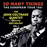 So Many Things: The European Tour 1961, Vol. 1