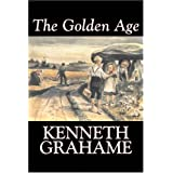 The Golden Ageby Kenneth Grahame