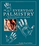 Everyday Palmistry: The key to charac...