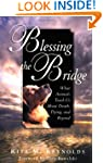 Blessing the Bridge: What Animals Tea...