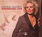 echange, troc Katerine Madsen - Supernatural Love