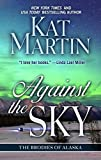Against the Sky (Thorndike Press Large Print Core Series)