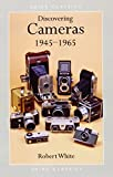Cameras, 1945-65 (Discovering)