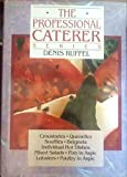 img - for Croustades / Quenelles / Soufles / Beignets / Individual Hot Dishes / Mixed Salads / Fish in Aspic / Lobsters / Poultry in Aspic (The Professional Caterer Series, Vol. 3) by Ruffel, Denis (1990) Hardcover book / textbook / text book
