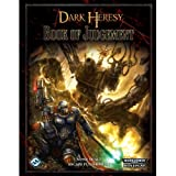 Dark Heresy: The Book of Judgment (Warhammer 40000 Roleplay: Dark Heresy)by Fantasy Flight Games