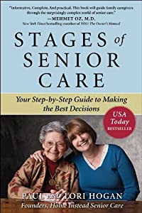 Stages of Senior Care: Your Step-by-Step Guide to Making the Best Decisions from McGraw-Hill Education