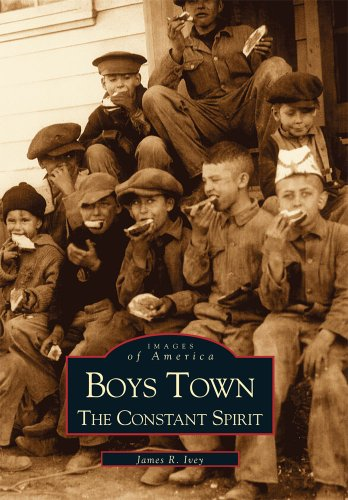 Boys Town: The Constant Spirit  (NE) (Images of America)