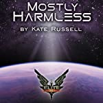 Elite: Mostly Harmless: Elite: Dangerous | Kate Russell