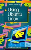 J. Rolfe Using Ubuntu Linux