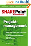 SharePoint Kompendium - Bd. 3: Projek...