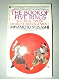 The Book of Five Rings (Gorin No Sho): The Real Art of Japanese Management (055322509X) by Miyamoto Musashi