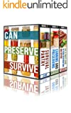 Can, Preserve, Survive: The Prepper's Guide To Canning, Preserving, and Food And Water Storage