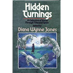 Hidden Turnings by Diana Wynne Jones,&#32;Anthony Branch,&#32;Emma Bull and Roger Zelazny