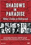 Shadows in Paradise - Hitler's Exiles...