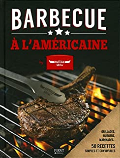 Barbecue à l'américaine by Buffalo Grill, Nichols, Mary