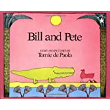Bill and Pete ~ Tomie dePaola